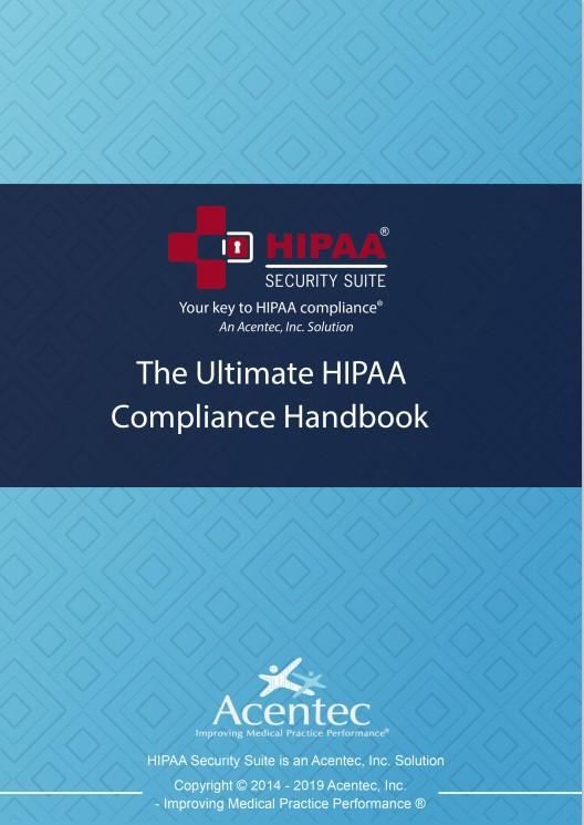 The Ultimate HIPAA Compliance Handbook